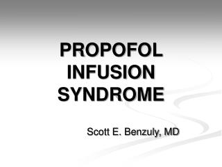 PROPOFOL INFUSION SYNDROME