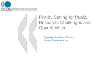 Priority Setting for Public Research: Challenges and Opportunities