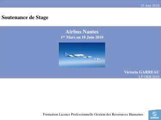 Airbus Nantes  1 er  Mars au 18 Juin 2010