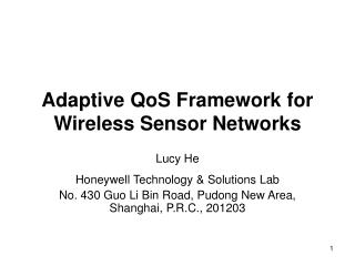 Adaptive QoS Framework for Wireless Sensor Networks