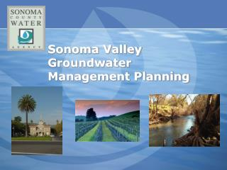Sonoma Valley Groundwater Management Planning