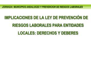 JORNADA: MUNICIPIOS ANDALUCES Y PREVENCION DE RIESGOS LABORALES