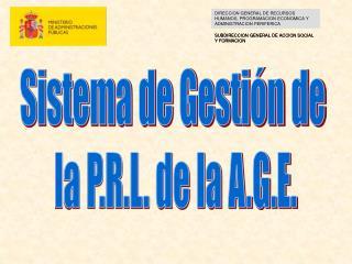 DIRECCION GENERAL DE RECURSOS HUMANOS, PROGRAMACION ECONOMICA Y ADMINISTRACION PERIFERICA