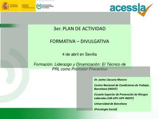 3er. PLAN DE ACTIVIDAD  FORMATIVA – DIVULGATIVA 4 de abril en Sevilla