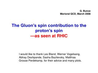 The Gluon's spin contribution to the proton's spin ---as seen at RHIC