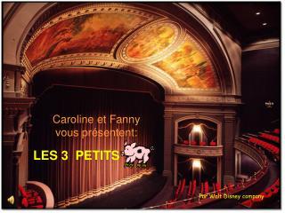 Caroline et Fanny vous pr�sentent: