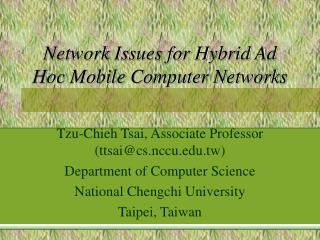 Network Issues for Hybrid Ad Hoc Mobile Computer Networks