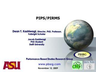 PIPS/PIRMS