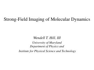 Strong-Field Imaging of Molecular Dynamics