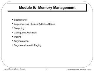 Module 9:  Memory Management