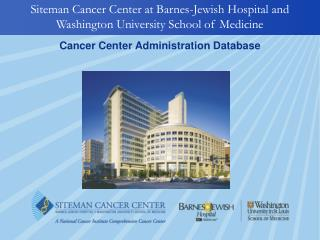 Siteman Cancer Center at Barnes-Jewish Hospital and Washington University School of Medicine