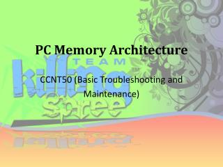 PC Memory Architecture
