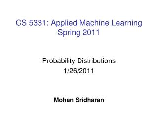 CS 5331: Applied Machine Learning Spring 2011