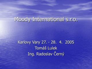 Moody International s.r.o.
