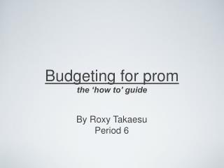 Budgeting for prom