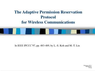 The Adaptive Permission Reservation Protocol for Wireless Communications