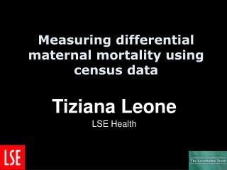 Measuring differential maternal mortality using census data