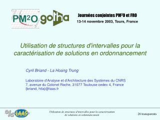 Utilisation de structures d'intervalles pour la caractérisation de solutions en ordonnancement
