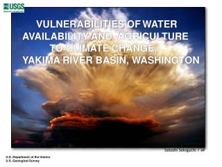 VULNERABILITIES OF WATER AVAILABILITY AND  AGRICULTURE           TO CLIMATE CHANGE,