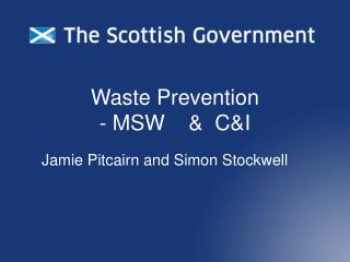 Waste Prevention - MSW    &  C&I