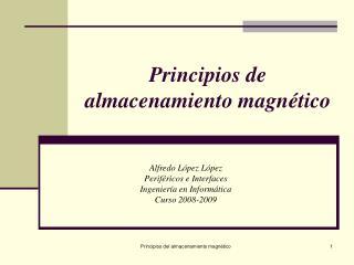 Principios de almacenamiento magnético