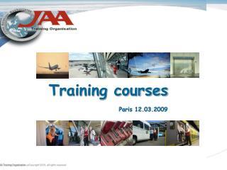 Training courses Paris 12.03.2009