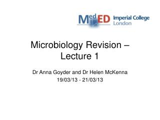 Microbiology Revision –  Lecture 1