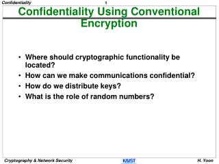 Confidentiality Using Conventional Encryption
