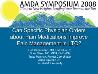 Can Specific Physician Orders about Pain Medications Improve Pain Management in LTC?