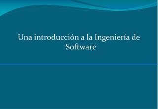 Una introducción a la Ingeniería de Software