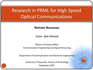 Research in PRML for High Speed Optical Communications