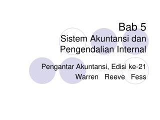 Bab 5 Sistem Akuntansi dan Pengendalian Internal