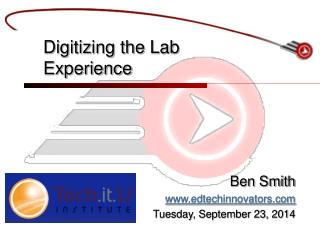Digitizing the Lab Experience