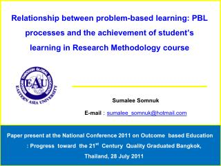 Relationship between problem-based learning: PBL processes and the achievement of student s learning in Research Methodo