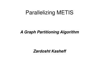 Parallelizing METIS