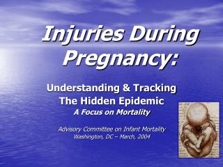 Injuries During Pregnancy: