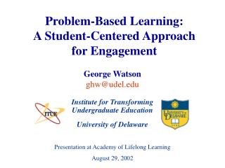 Problem-Based Learning: A Student-Centered Approach for Engagement