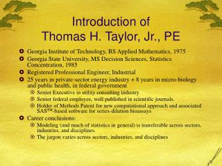 Introduction of Thomas H. Taylor, Jr., PE