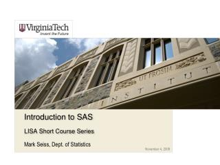 Introduction to SAS LISA Short Course Series
