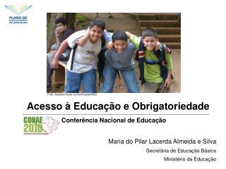 Acesso à Educação e Obrigatoriedade
