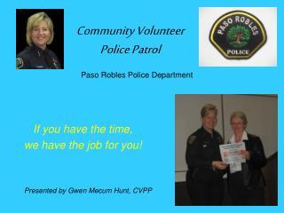 Community Volunteer  Police Patrol