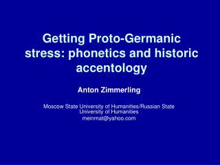 Getting Proto-Germanic stress: phonetics and historic accentology
