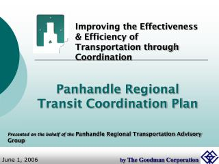 Improving the Effectiveness & Efficiency of Transportation through Coordination