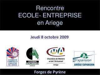 Rencontre  ECOLE- ENTREPRISE en Ariege