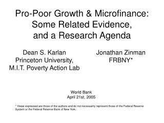 Pro-Poor Growth & Microfinance: Some Related Evidence, and a Research Agenda