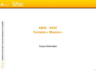 AMUE � SIFAC Formation ��Missions��