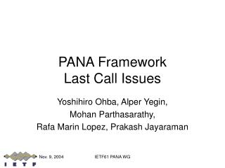 PANA Framework  Last Call Issues