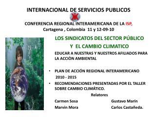 LOS SINDICATOS DEL SECTOR PÚBLICO  Y  EL CAMBIO CLIMATICO