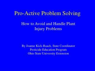 Pro-Active Problem Solving