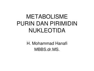 METABOLISME  PURIN DAN PIRIMIDIN NUKLEOTIDA